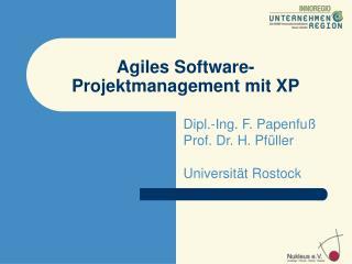 Agiles Software- Projektmanagement mit XP