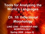 Tools for Analyzing the World s Languages   Ch. 10: Inflectional Morphology
