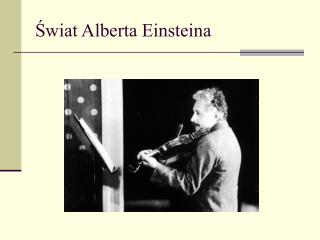 Swiat Alberta Einsteina