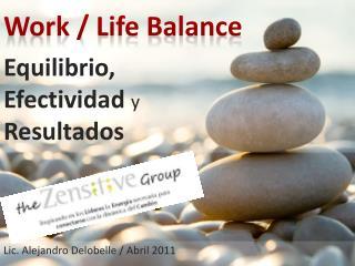 Equilibrio,                                    Efectividad y                        Resultados