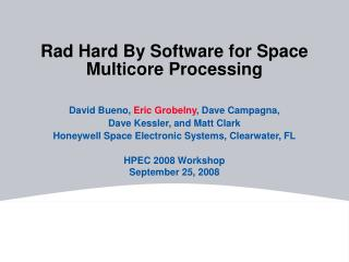 Rad Hard By Software for Space Multicore Processing