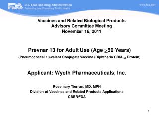 Prevnar 13 for Adult Use Age 50 Years Pneumococcal 13-valent Conjugate Vaccine Diphtheria CRM197 Protein