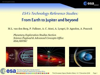 ESA s Technology Reference Studies: From Earth to Jupiter and beyond