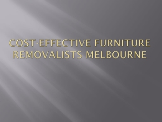 Cost-effective furniture removalists Melbourne