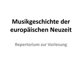 Musikgeschichte der europ ischen Neuzeit