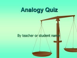 Analogy Quiz