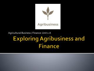 Exploring Agribusiness and Finance