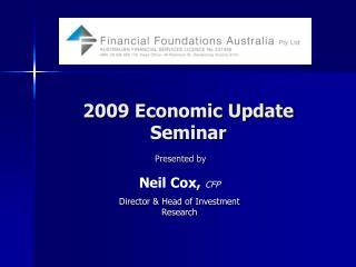 2009 Economic Update Seminar