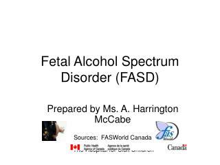 Fetal Alcohol Spectrum Disorder FASD