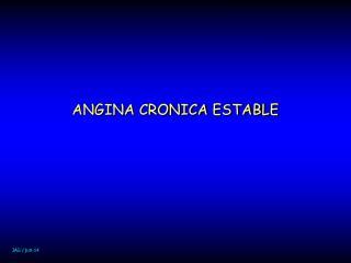 ANGINA CRONICA ESTABLE