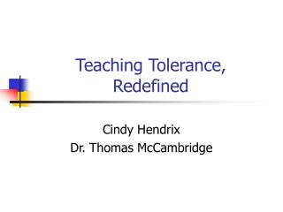 Teaching Tolerance, Redefined