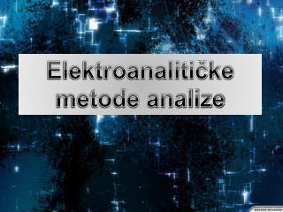 Elektroanaliticke metode analize