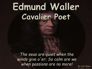 Edmund Waller Cavalier Poet