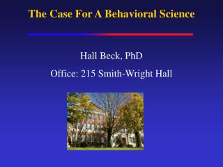 The Case For A Behavioral Science