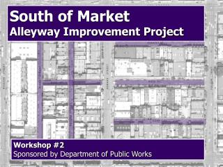 Workshop 2 Sponsored by Department of Public Works