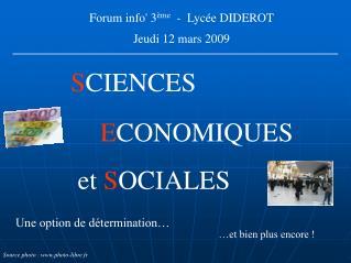 Forum info 3 me  -  Lyc e DIDEROT    Jeudi 12 mars 2009