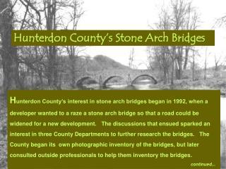 Hunterdon County s Stone Arch Bridges