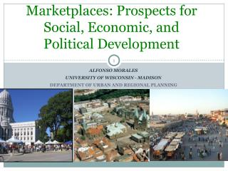 Marketplaces: Prospects for Social, Economic, and Political Development