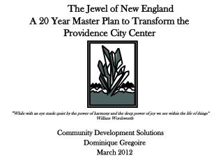 The Jewel of New England A 20 Year Master Plan to Transform the Providence City Center