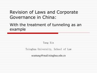 Revision of Laws and Corporate Governance in China:  With the treatment of tunneling as an example