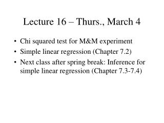 Lecture 16   Thurs., March 4