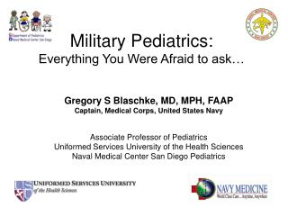 Military Pediatrics:  Everything You Were Afraid to ask