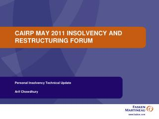 CAIRP MAY 2011 INSOLVENCY AND RESTRUCTURING FORUM
