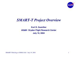 SMART-T Project Overview  Kurt D. Guenther ASM