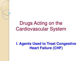 Drugs Acting on the Cardiovascular System