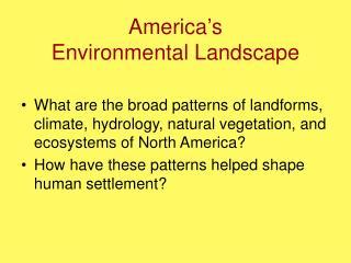America s Environmental Landscape