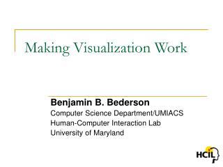 Making Visualization Work