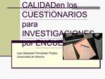 CALIDAD en los CUESTIONARIOS para INVESTIGACIONES por ENCUESTAS
