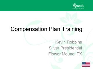 Compensation Plan Training
