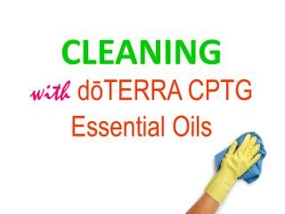 CLEANING with doTERRA CPTG Essential Oils