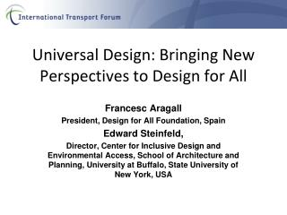 Universal Design: Bringing New Perspectives to Design for All