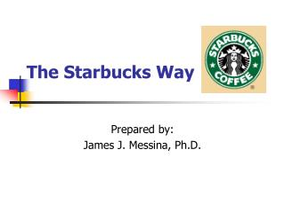 The Starbucks Way