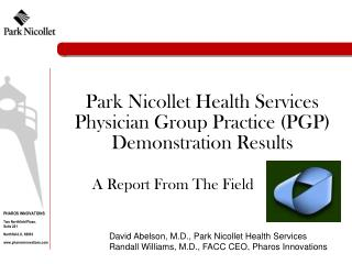 Park Nicollet Health Services Physician Group Practice PGP Demonstration Results