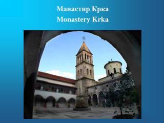 Monastery Krka