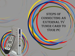 connecting an External TV tuner card to your PC