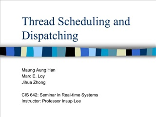 Thread Scheduling and Dispatching