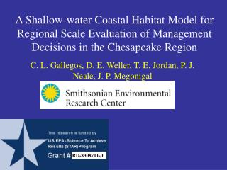 A Shallow-water Coastal Habitat Model for Regional Scale Evaluation of Management Decisions in the Chesapeake Region