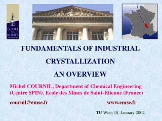 FUNDAMENTALS OF INDUSTRIAL CRYSTALLIZATION AN OVERVIEW