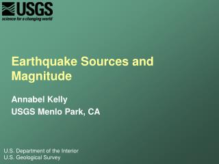 Earthquake Sources and Magnitude
