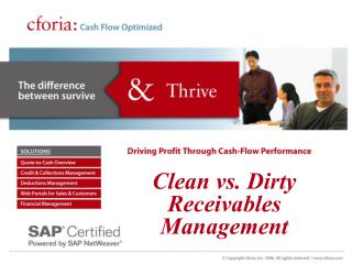 Clean vs. Dirty Receivables Management