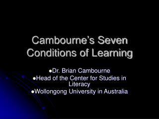 Cambourne s Seven Conditions of Learning