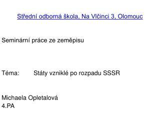 Stredn  odborn   kola, Na Vlcinci 3, Olomouc