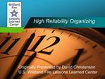 High Reliability Organizing