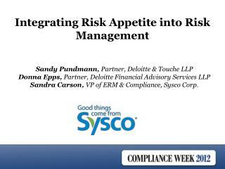 Sandy Pundmann, Partner, Deloitte  Touche LLP Donna Epps, Partner, Deloitte Financial Advisory Services LLP Sandra Carso
