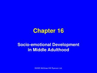 Socio-emotional Development in Middle Adulthood