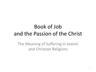 Book of Job  and the Passion of the Christ